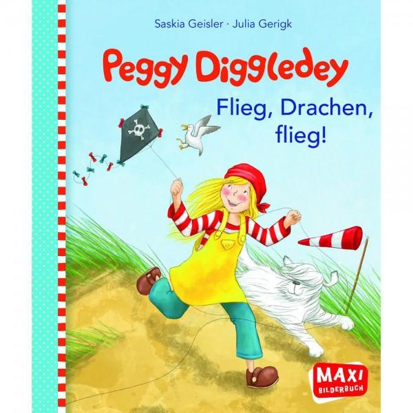 Maxibuch Peggy Diggledey - Flieg, Drachen, flieg!